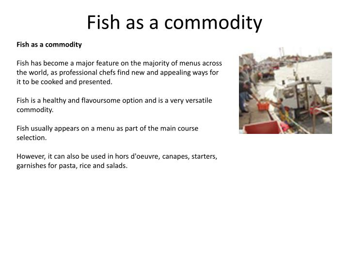 Fish as a commodity