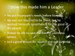 how this made him a leader