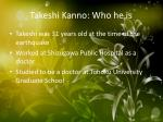 takeshi kanno who he is