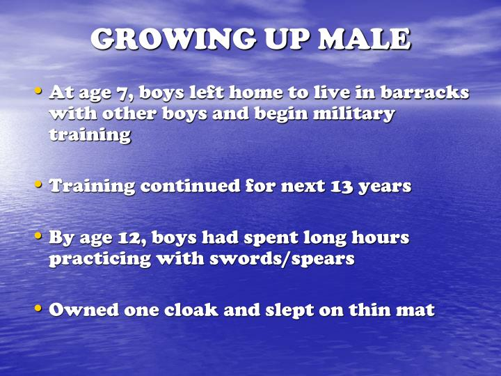 GROWING UP MALE