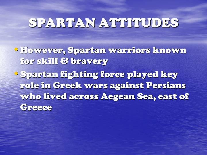 SPARTAN ATTITUDES