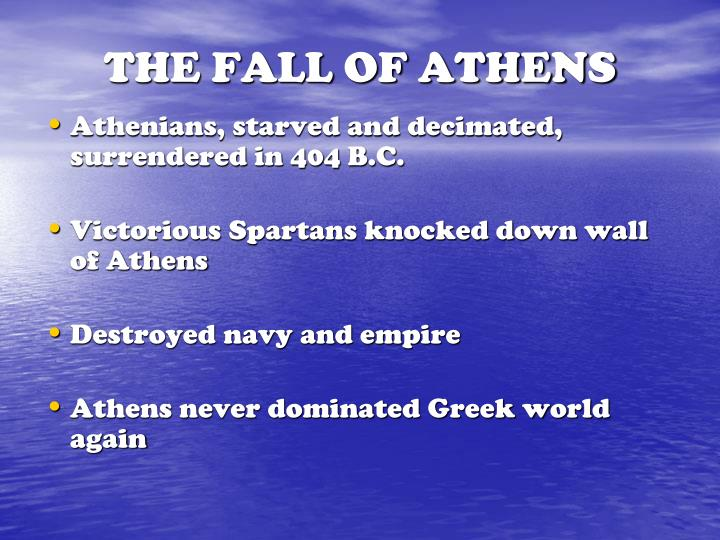 THE FALL OF ATHENS