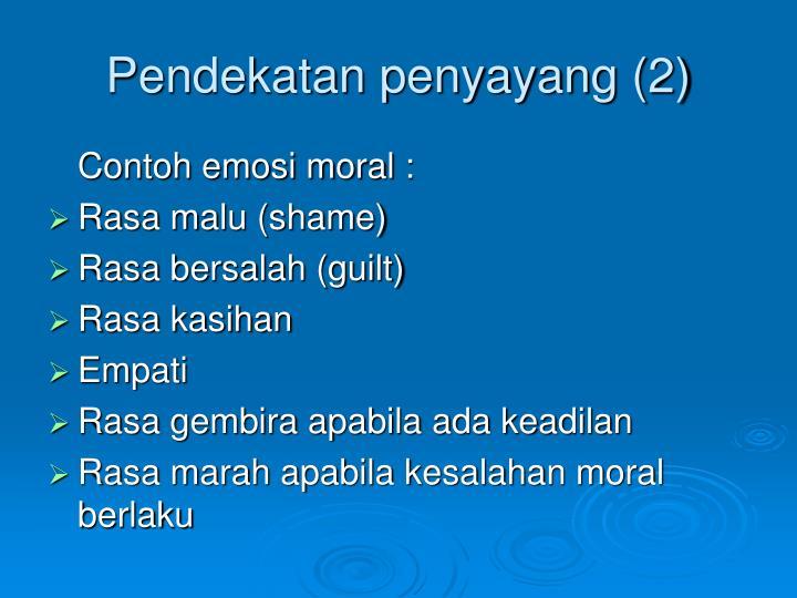 Pendekatan penyayang (2)