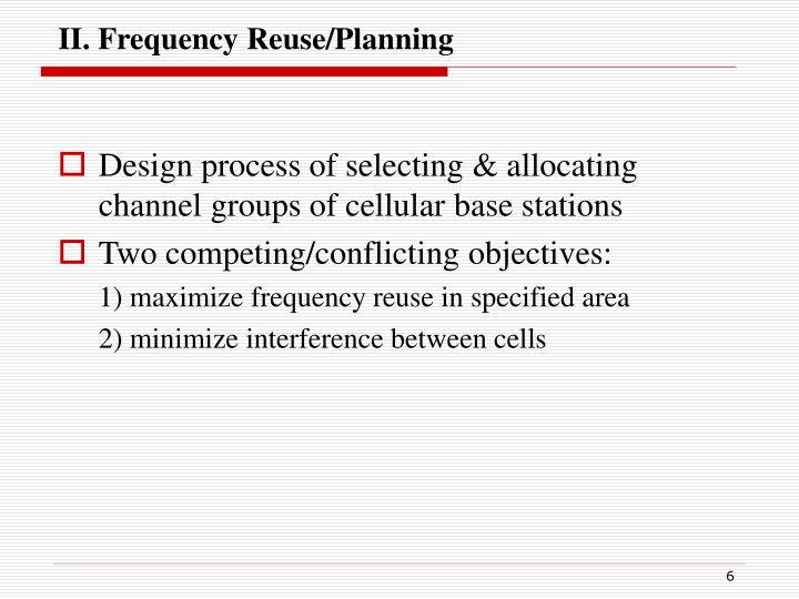 II. Frequency Reuse/Planning