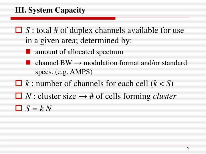 III. System Capacity