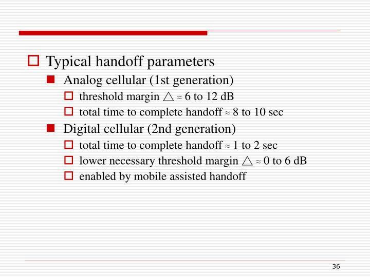 Typical handoff parameters