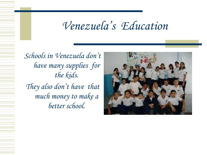 Venezuela's  Education