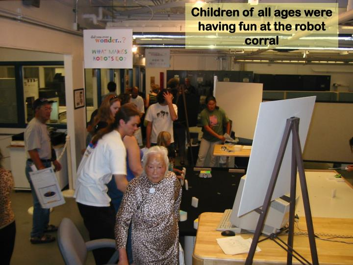 Children of all ages were having fun at the robot corral