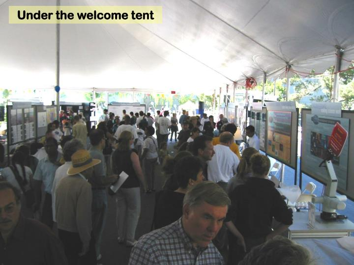 Under the welcome tent