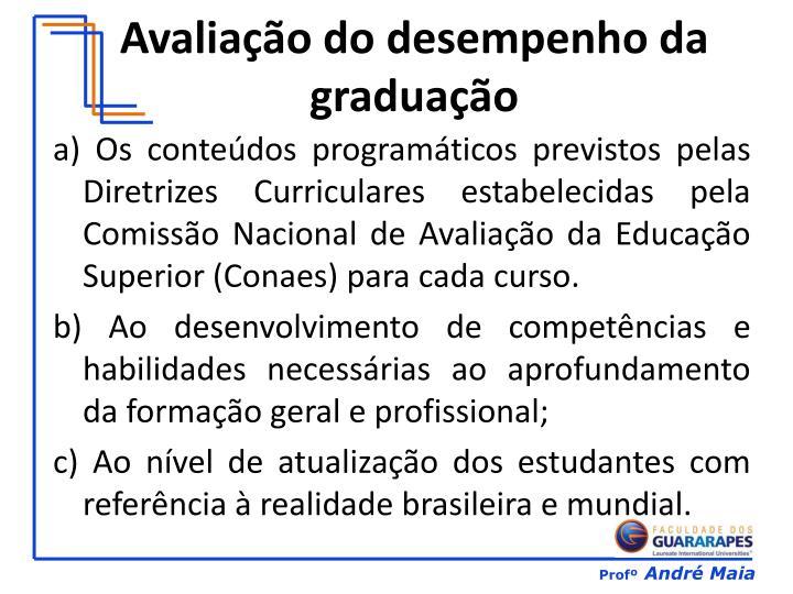 Avaliação do desempenho da graduação