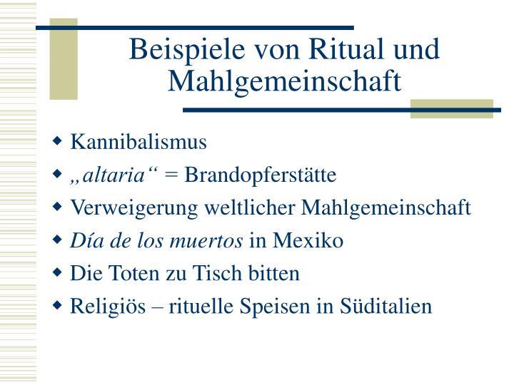 Beispiele von Ritual und Mahlgemeinschaft