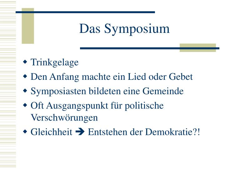 Das Symposium