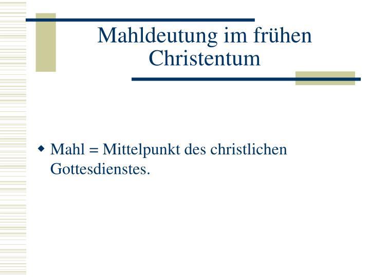 Mahldeutung im frühen Christentum