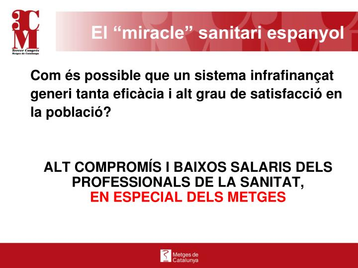 """El """"miracle"""" sanitari espanyol"""