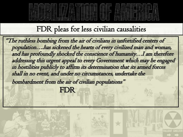 FDR pleas for less civilian causalities