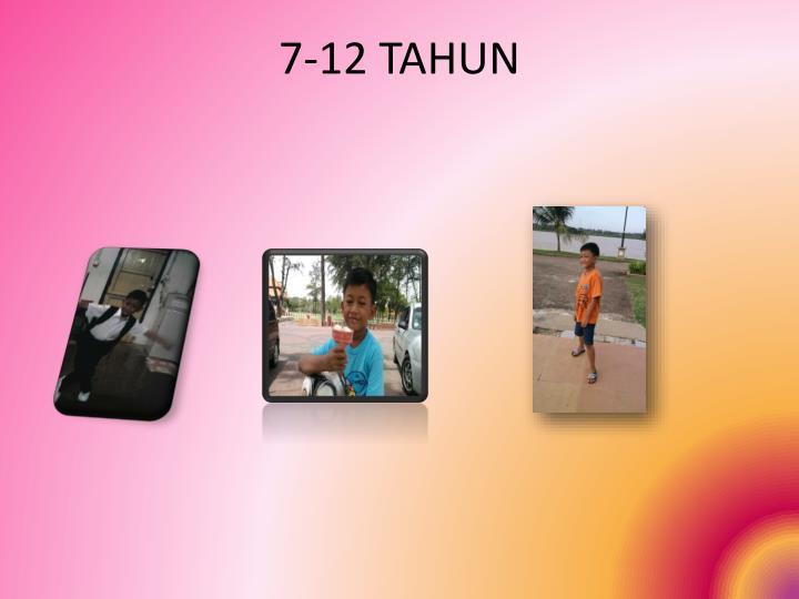 7-12 TAHUN