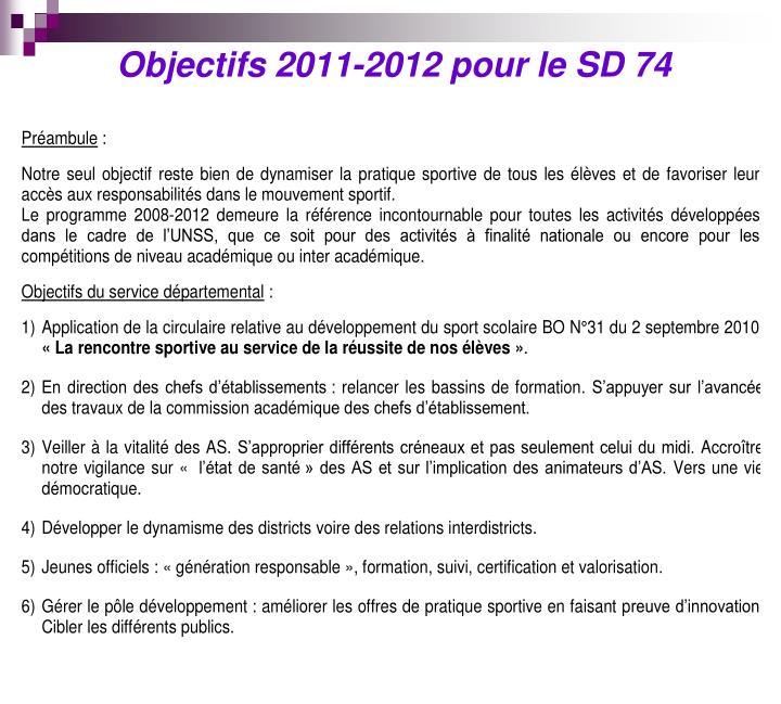 Objectifs 2011-2012 pour le SD 74