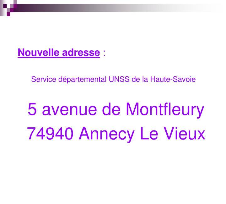 Nouvelle adresse