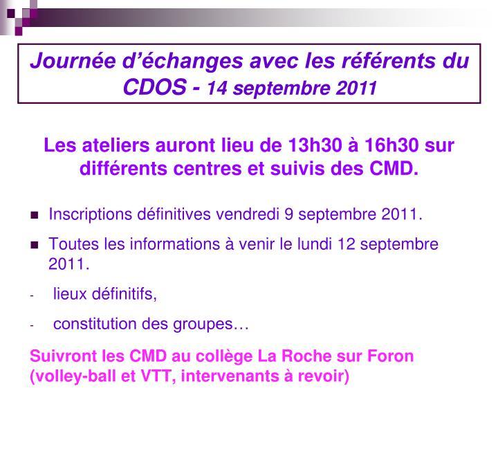 Inscriptions définitives vendredi 9 septembre 2011.
