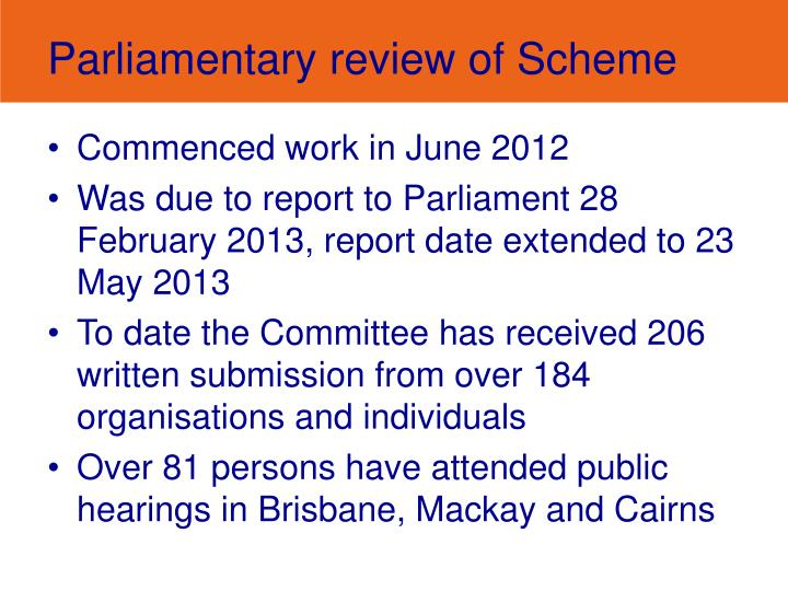 Parliamentary review of Scheme