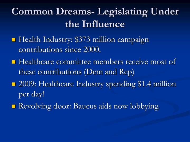 Common Dreams- Legislating Under the Influence