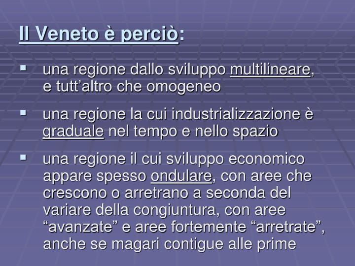 Il Veneto è perciò