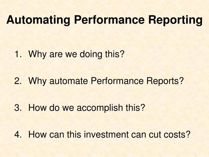 Automating performance reporting
