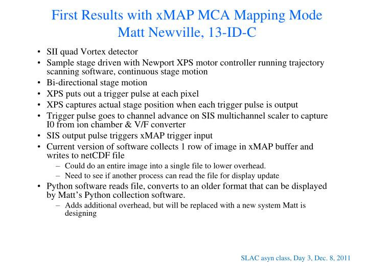 First Results with xMAP MCA Mapping Mode