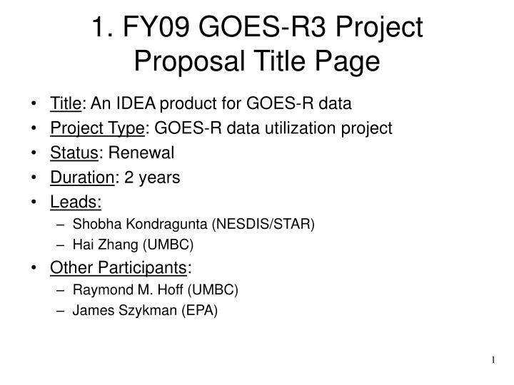 1 fy09 goes r3 project proposal title page