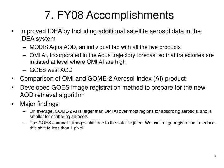 7. FY08 Accomplishments