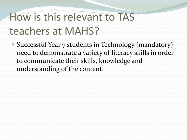 How is this relevant to TAS teachers at MAHS?