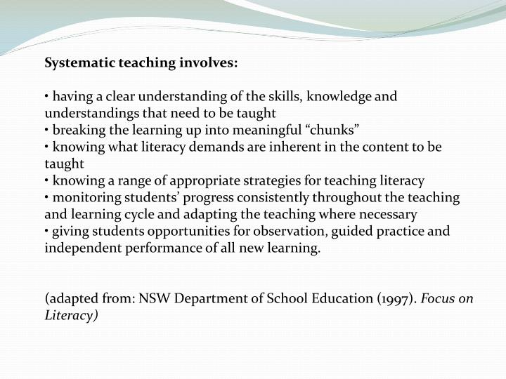 Systematic teaching involves: