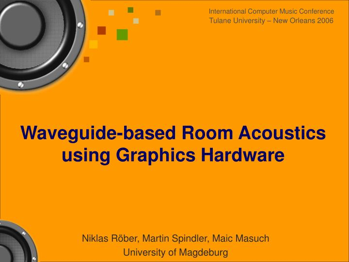 Waveguide based room acoustics using graphics hardware