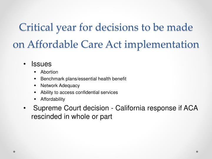 Critical year for decisions to be made on Affordable Care Act implementation
