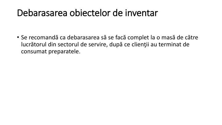 Debarasarea obiectelor de inventar