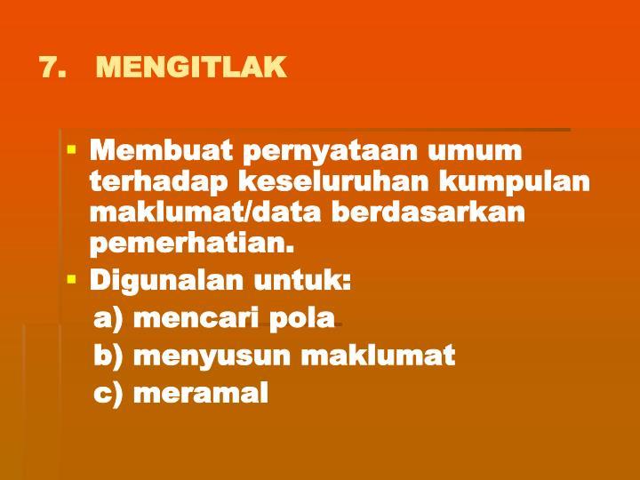 7.   MENGITLAK