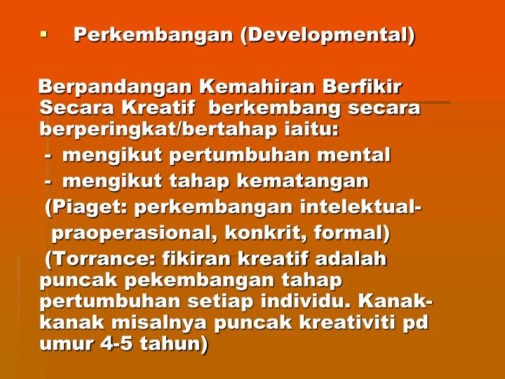 Perkembangan (Developmental)