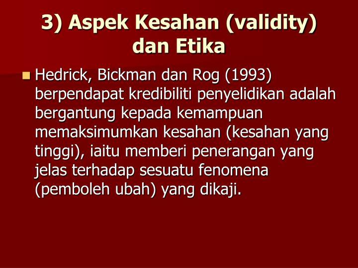 3) Aspek Kesahan (validity)