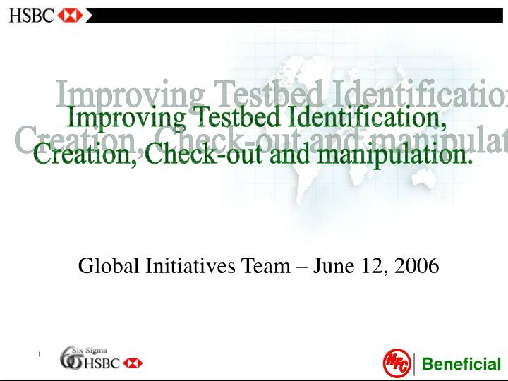Improving Testbed Identification,