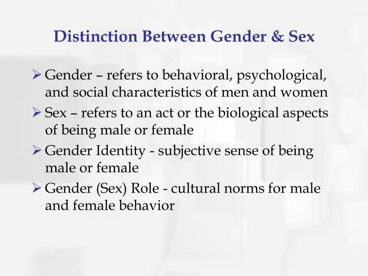 Distinction between gender sex