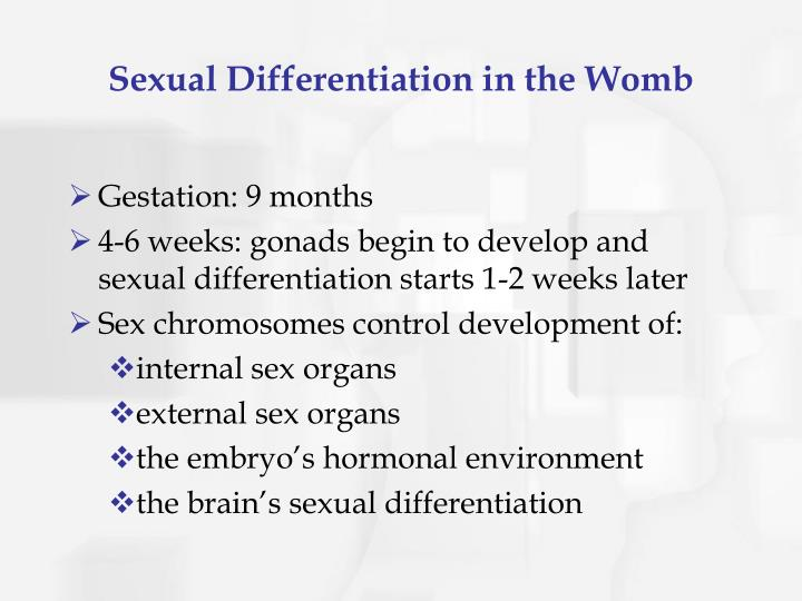 Sexual Differentiation in the Womb