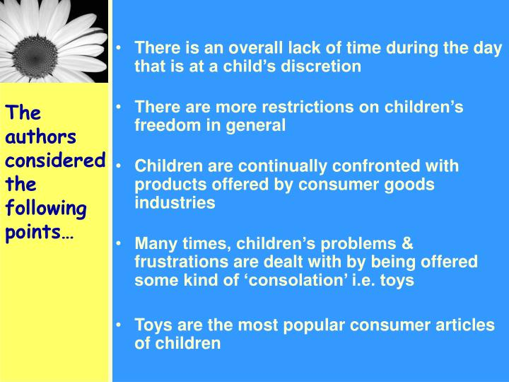There is an overall lack of time during the day that is at a child's discretion
