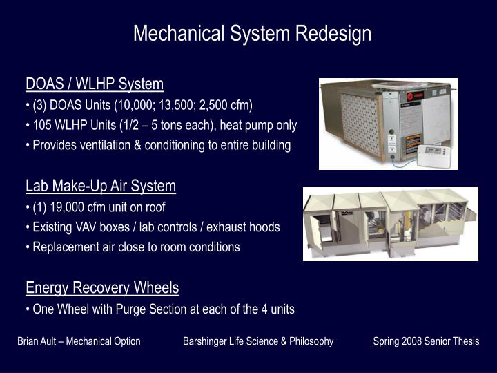 Mechanical System Redesign