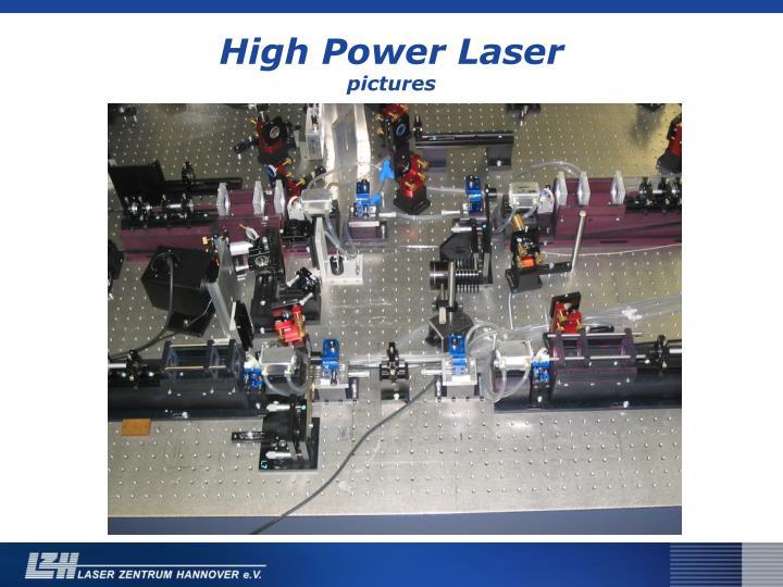 High Power Laser
