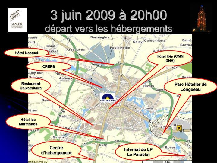 3 juin 2009 à 20h00