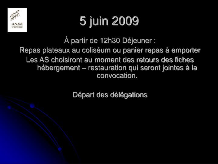 5 juin 2009