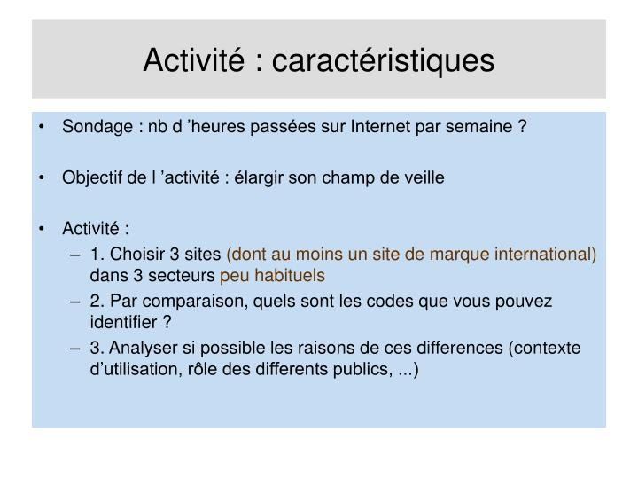 Activité : caractéristiques
