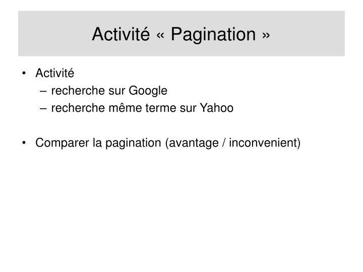 Activité «Pagination»