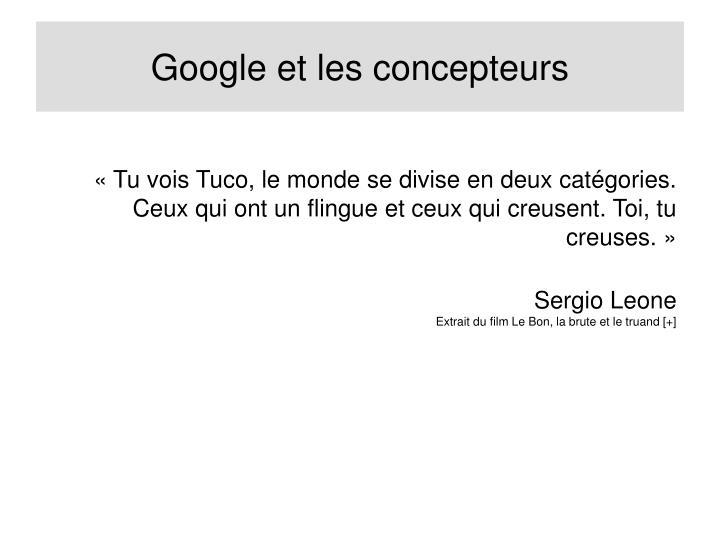 Google et les concepteurs