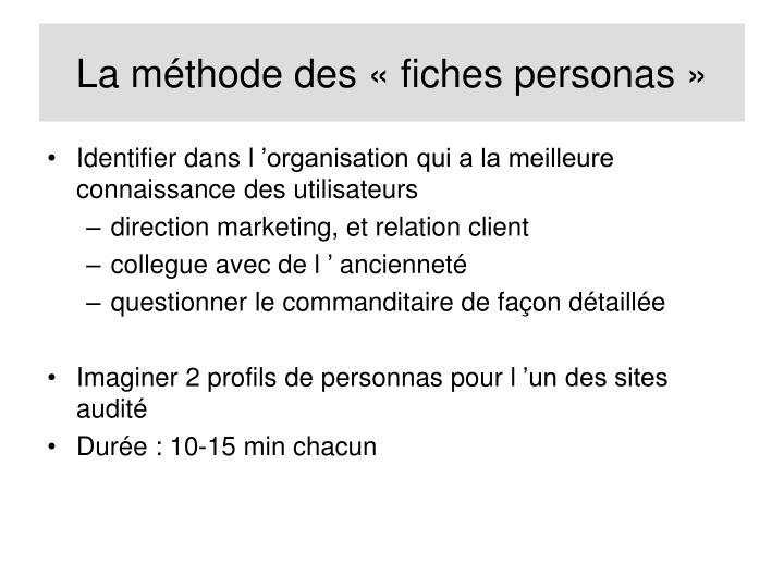 La méthode des «fiches personas»